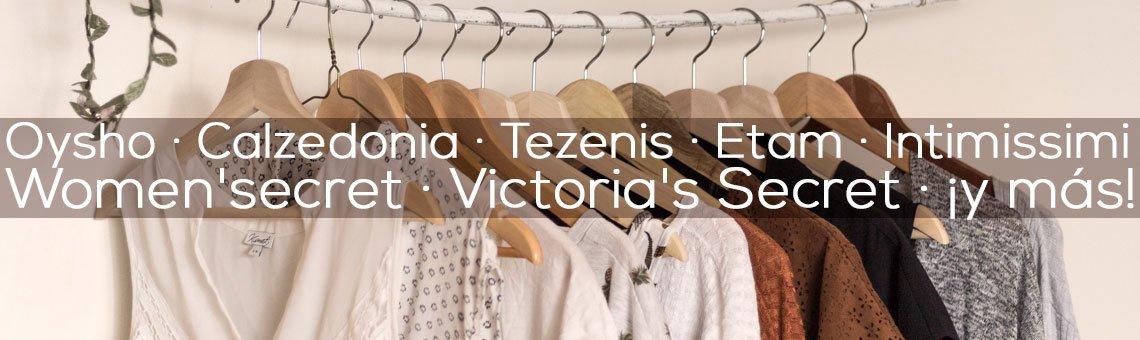 Oysho, Calzedonia, Women'secret, Etam, Intimissimi, Victoria's Secret, Tezenis